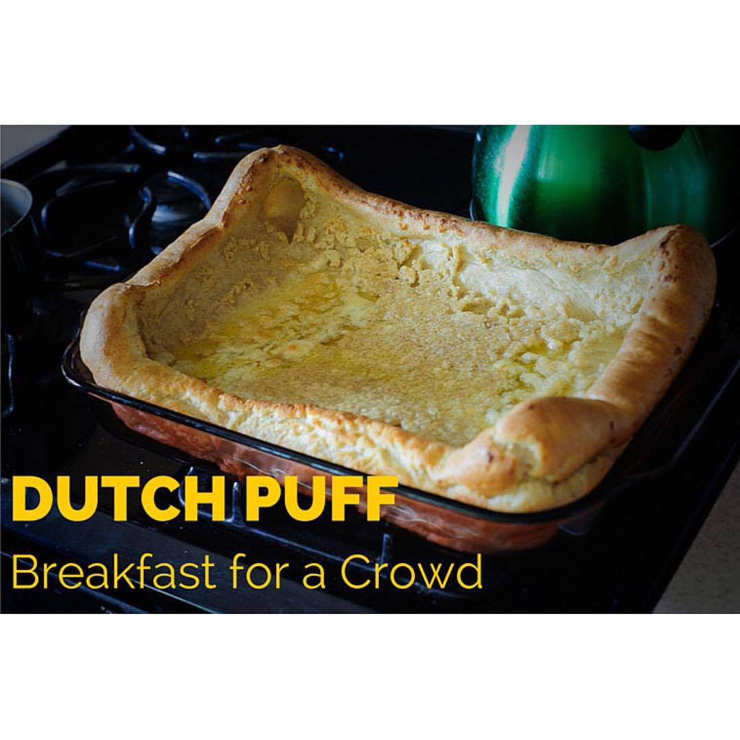 Quick amp easy breakfast the Dutch Puff! todayontheblog