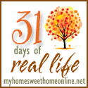 31 Days of Real Life