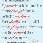 Sunday Scripture: 2 Corinthians 12:9