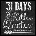 31 Days of Killer Quotes